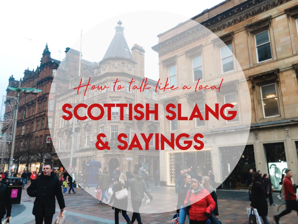 Scottish slang and sayings