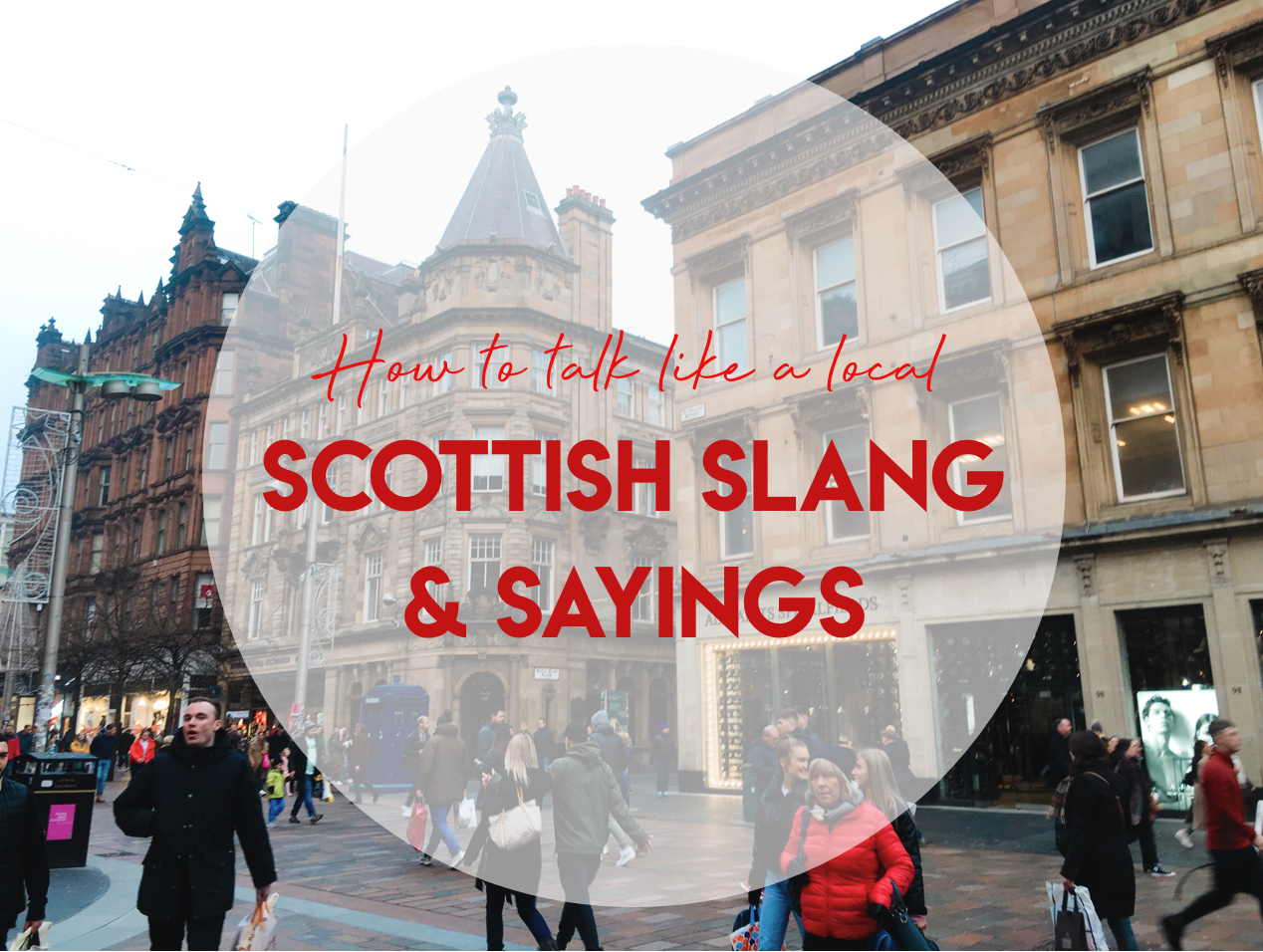 Scottish Slang and Sayings: How to Talk Like a Local - Quiet Like Horses